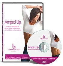 Amped Up - 45-minute express class DVD, focusing on building strength and boosting your metabolism through the use of heavier weights and fast-paced exercises.